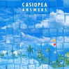 CASIOPEA | answers